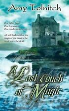 A Lost Touch of Magic: Book Four in the Lost Touch Series