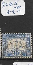 HONG KONG  (P2305B)  POSTAGE DUE  10C  SG D5   VFU