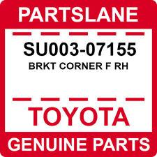 SU003-07155 Toyota OEM Genuine BRKT CORNER F RH