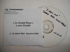 LOUIS CHEDID : A DEMI MOT ( LE SOLDAT ROSE ) [ CD SINGLE ] ~ PORT GRATUIT !