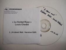 LOUIS CHEDID : A DEMI MOT ( LE SOLDAT ROSE ) [ CD SINGLE ] ~ PORT GRATUIT !