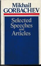 Mikhail Gorbachev - Selected Speeches and Articles - HC DJ USSR 1987