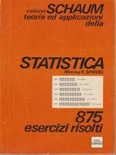 STATISTICA.  SPIEGEL MURRAY R. ETAS 1973 SCHAUM TEORIA ED APPLICAZIONI