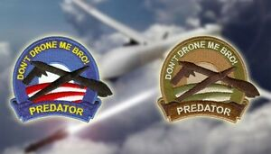 Genuine Orca Industries Patch Don't Drone Me Bro! Patch Miltary Humour