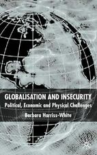 Globalization and Insecurity: Political, Economic and Physical Challen-ExLibrary