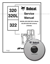 Bobcat 320 L 322 D-Series Excavator Service Repair Manual CD + Download 6901062