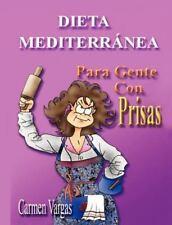 DIETA MEDITERRANEA PARA GENTE CON PRISAS (Spanish Edition)-ExLibrary