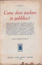COME DEVO PARLARE IN PUBBLICO' JACOPO GELLI 1929 HOEPLI (PA375)