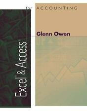 Excel and Access for Accounting by Glenn Owen (2002, Paperback) (CD missing)
