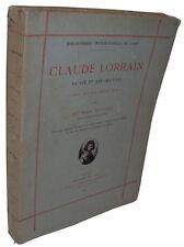 Pattison : Claude Lorrain, sa vie et ses oeuvres, documents inédits - Rouam 1884