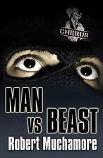 Man vs Beast: Book 6 (CHERUB),Robert Muchamore