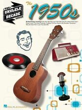 The Ukulele Decade Series The 1950s FIFTIES 50s Learn to Play UKE Music Book
