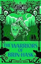The Warriors of Brin-Hask ' Jones, Cerberus