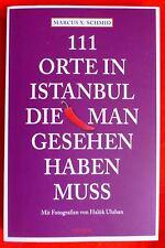 """Buch """"111 Orte in Istanbul, die man gesehen haben muss""""_Reise_Türkei_Geheimtipp_"""