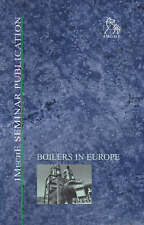 Boilers in Europe: IMechE Seminar (IMechE Seminar Publications) by IMechE (Inst