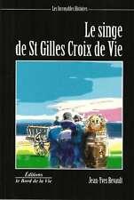 LE SINGE DE SAINT GILLES CROIX DE VIE