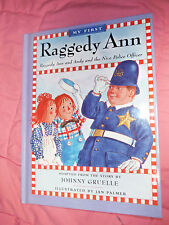 Raggedy Ann and Andy and the Nice Police Officer HARDCOVER AR Level 4.3 LIKE NEW