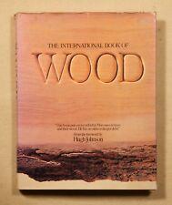 The International Book of Wood by Hugh Johnson 1982 hardcover