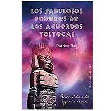 Fabulosos poderes de los acuerdos toltecas, Los (Coleccion Espiritualidad, Meta
