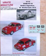 V112 SAAB 96 V4 30° RALLYE MONTE CARLO 1972 ANDERS SIGURDSON DECALS VIRATE