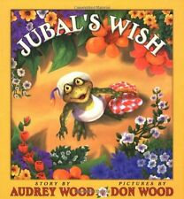 Jubals Wish by Audrey Wood