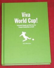 VIVA WORLD CUP! ~ Nick Brownlee ~ GREATEST FOOTBALL SHOW ON EARTH ~ AS NEW H/C
