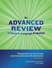 An Advanced Review of Speech-Language Pathology : Preparation for the PRAXIS an…