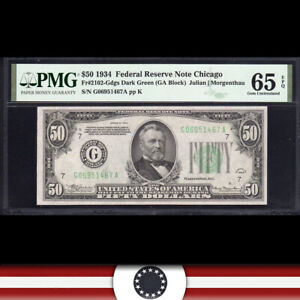 1934 $50 CHICAGO FRN Federal Reserve Note  PMG 65 EPQ  Fr 2102-Gdgs G06951467A