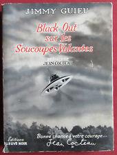 JIMMY GUIEU EO FLEUVE NOIR 1956 BLACK OUT SUR LES SOUCOUPES VOLANTEs