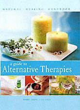 A Guide to Alternative Therapies (Natural Healing Handbook), Evans, Mark, Very G