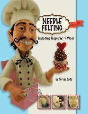 Needle Felting: Sculpting People with Wool by Cato, Terese -Paperback