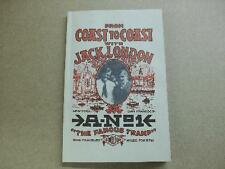 """FROM COAST TO COAST W/ JACK LONDON """"THE FAMOUS TRAMP"""" Book"""