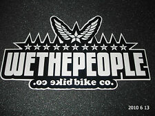 1 AUTHENTIC WETHEPEOPLE BMX BICYCLES BLACK / WHITE STICKER /DECAL #16 AUFKLEBER