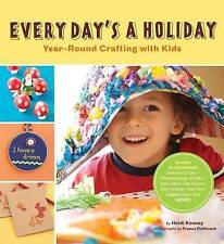 Every Day's a Holiday,Kenney, Heidi,New Book mon0000093081