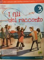 I fili del racconto 3, di Albonico, Conca, Sinquaroli,  2014,  Pearson - ER