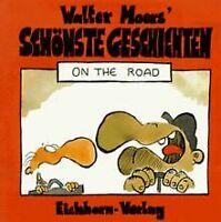 Walter Moers' schönste Geschichten, On the Road von Moer...   Buch   Zustand gut