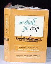 So Shall Ye Reap 1960 NEAR FINE 1st Ed Ezra Taft Benson Addresses Herbert Hoover