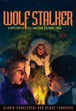 Mysteries in Our National Parks: Wolf Stalker: A Mystery in Yellowstone National