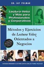 Lectura Veloz y Mas para Profesionales y Corporativos : Métodos y Ejercicios...