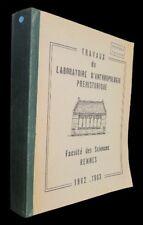 Travaux du laboratoire d'anthropologie et de préhistoire, 1962-1963 : Crania