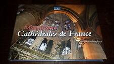 MAGNIFIQUES CATHEDRALES DE FRANCE - 2007