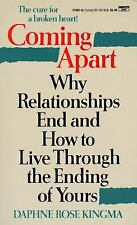 Coming Apart: Why Relationships End and How to Live Through the Ending-ExLibrary