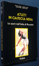 Atleti in camicia nera Lo sport nell'Italia di Mussolini Volpe editore 1983