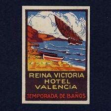 Reina Victoria Hotel VALENCIA Spain / Sailing * Old Vignette no Luggage Label