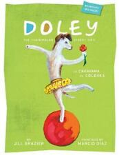 Doley the Guatemalan Street Dog: The Caravan of ColorsEnglish and Spanish Editi