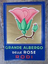 ANNI '30 OLD  LUGGAGE LABEL GRANDE ALBERGO DELLE ROSE RODI GRANDE cm 13,5 x 9,4