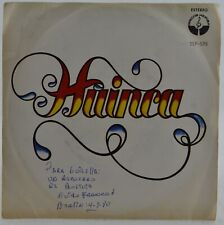 HUINCA  - El Canto De ... / Quisiera .. / El La..  Discos Heriba SEP-585 Bolivia