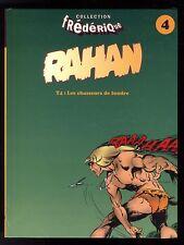 RAHAN T4    LES CHASSEURS DE FOUDRE    Collection Frederique   EO CHERET