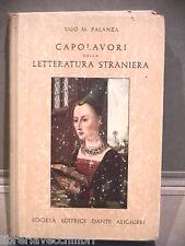 CAPOLAVORI DELLA LETTERATURA STRANIERA Ugo M Palanza Editrice Dante Alighieri di