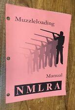 "Guns, ""Muzzleloading Manual"", National Muzzle Loading Rifle Assn, 1989."